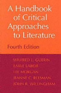 Handbook of Critical Approaches to Literature, 4/e