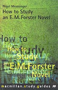 How to Study an E.M.Forster Novel