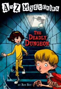 A to Z Mysteries D: The Deadly Dungeon