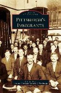 Pittsburgh's Immigrants