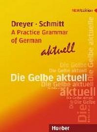 Lehr- und ?bungsbuch der deutschen Grammatik - aktuell. Englische Ausgabe / Lehrbuch
