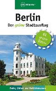 Berlin - Der gruene Stadtausflug