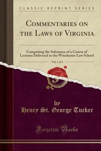 Commentaries on the Laws of Virginia, Vol. 1 of 2