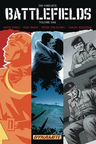 Garth Ennis' Complete Battlefields Volume 1
