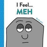 I Feel... Meh