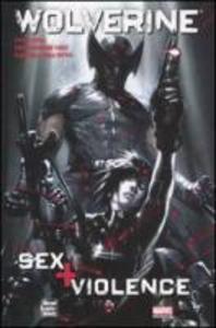 Sex + violence. Wolverine