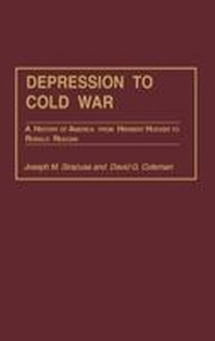 Depression to Cold War