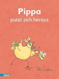 Pippa putzt sich heraus
