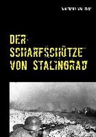 Der Scharfschutze Von Stalingrad