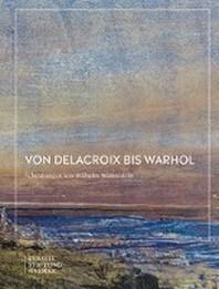 Von Delacroix bis Warhol