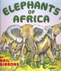 Elephants of Africa (1 Paperback/1 CD) [With Paperback Book]