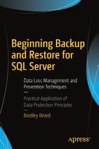 Beginning Backup and Restore for SQL Server