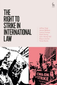 The Right to Strike in International Law