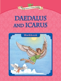 Daedalus and Icarus : Young Learners Classic Readers L3-4 (CD1포함)