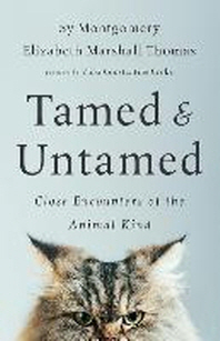 Tamed and Untamed