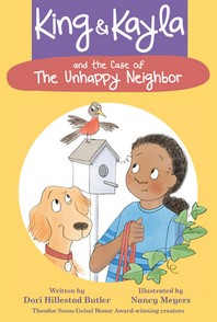 King & Kayla and the Case of the Unhappy Neighbor