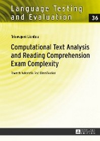 Computational Text Analysis and Reading Comprehension Exam Complexity; Towards Automatic Text Classification