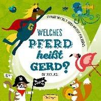Welches Pferd heisst Gerd?