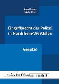 Eingriffsrecht der Polizei in Nordrhein-Westfalen