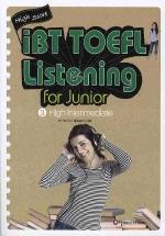 HIGH SCORE IBT TOEFL LISTENING FOR JUNIOR. 3 : HIGH INTERMEDIATE