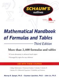 Schaum's Outlines Mathematical Handbook of Formulas and Tables, 3/e