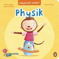 Babyleicht erklaert: Physik