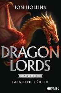 Dragon Lords - Gefallene Goetter