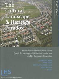 The Cultural Landscape and Heritage Paradox
