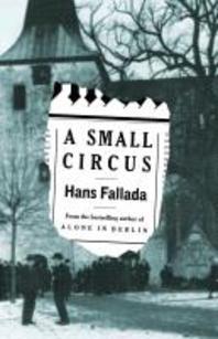 A Small Circus. Hans Fallada