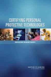 Certifying Personal Protective Technologies