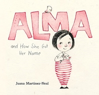 Alma and How She Got Her Name (2019 Caldecott Honor 수상작)