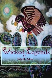 Wicked Legends by Yda Addis