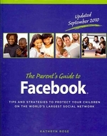 The Parent's Guide to Facebook