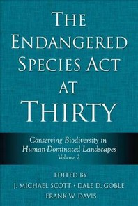 The Endangered Species ACT at Thirty