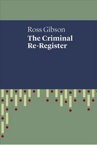The Criminal Re-Register