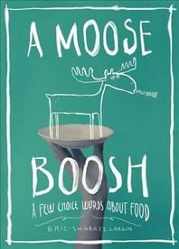A Moose Boosh