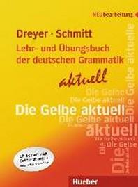 Lehr- und ?bungsbuch der deutschen Grammatik - aktuell