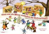 Klara und die Maeuse entdecken die Weihnachtszeit