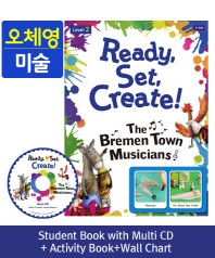 Ready, Set, Create! Level. 2: The Bremen Town Musicians(SB+Multi CD+AB+Wall Chart)