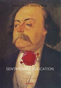 감정교육 1부 ('귀스타브 플로베르' 작품) : Sentimental Education, vol 1ㅣ영문판ㅣ