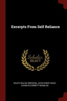 Excerpts from Self Reliance