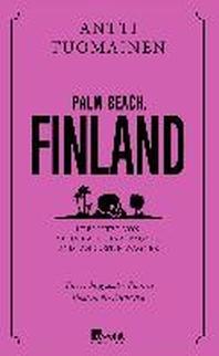 Palm Beach, Finnland