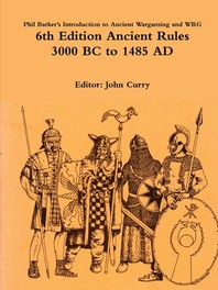 Phil Barker's Introduction to Ancient Wargaming and WRG 6th Edition Ancient Rules