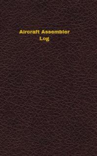 Aircraft Assembler Log