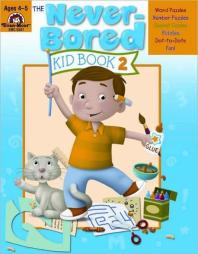 Never-Bored : Kid Book 2, Ages 4-5