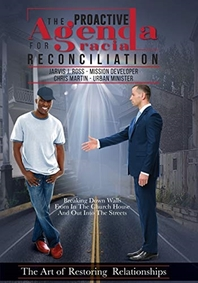 The Proactive Agenda for Racial Reconciliation