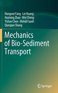 Mechanics of Bio-Sediment Transport