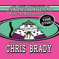The Many Adventures of Bukowski the Cat, Volume 1