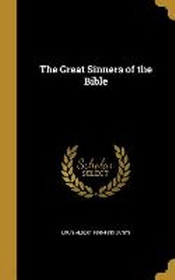 The Great Sinners of the Bible