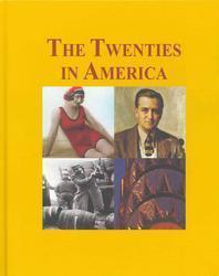 The Twenties in America -Volume 1